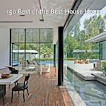 150 Best of the Best House Ideas