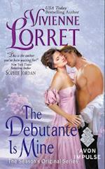 The Debutante Is Mine af Vivienne Lorret