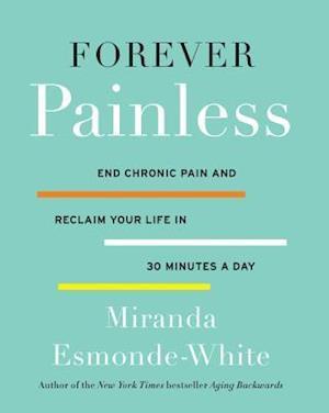 Bog, hardback Forever Painless af Miranda Esmonde-white