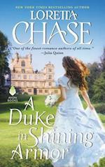 A Duke in Shining Armor af Loretta Lynda Chase