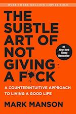 The Subtle Art of Not Giving a Fuck af Mark Manson