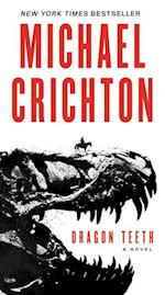 Dragon Teeth af Michael Crichton