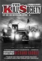 The Kill Society (Sandman Slim)