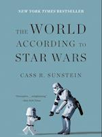 The World According To Star Wars af Cass R. Sunstein