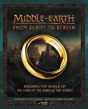 Bog, hardback Middle-Earth from Script to Screen af Daniel Falconer