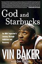 God and Starbucks af Joe Layden, Vin Baker