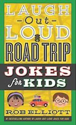 Laugh-out-Loud Road Trip Jokes for Kids (Laugh out loud Jokes for Kids)