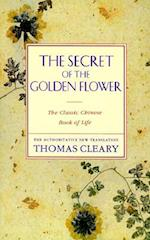 The Secret of the Golden Flower af Thomas Cleary