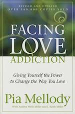 Facing Love Addiction