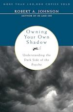 Owning Your Own Shadow af Robert A. Johnson