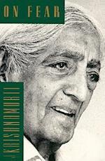 On Fear af Jiddu Krishnamurti, J. Krishnamurti