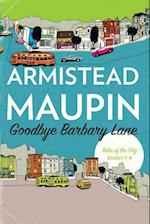 Goodbye Barbary Lane af Armistead Maupin