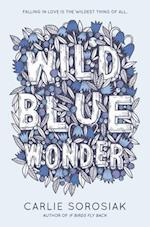 Wild Blue Wonder af Carlie Sorosiak