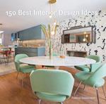 150 Best Interior Design Ideas (150 Best)