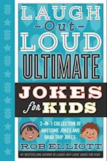 Laugh-Out-Loud Ultimate Jokes for Kids (Laugh out loud Jokes for Kids)