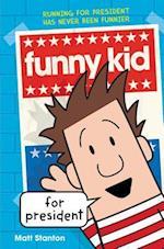 Funny Kid for President (Funny Kid)