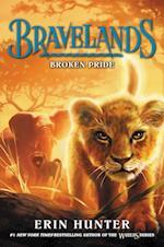 Bravelands #1: Broken Pride (Bravelands)