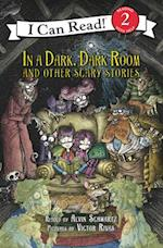In a Dark, Dark Room and Other Scary Stories (I Can Read. Level 2)