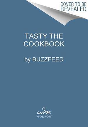 Bog, hardback Tasty the Cookbook af Buzzfeed