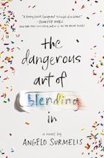 The Dangerous Art of Blending in af Angelo Surmelis