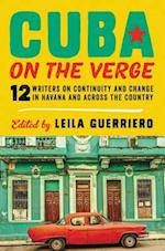 Cuba on the Verge af Leila Guerriero