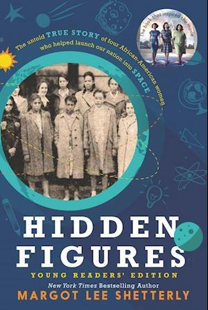 Bog, paperback Hidden Figures Young Readers' Edition af Margot Lee Shetterly