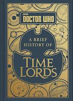 Doctor Who A Brief History of Time Lords (Doctor Who)