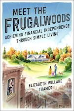 Meet the Frugalwoods af Elizabeth Willard Thames