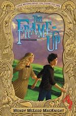 The Frame-Up af Wendy Mcleod Macknight