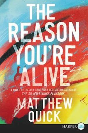 Bog, paperback The Reason You're Alive af Matthew Quick