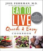 Eat to Live Quick & Easy Cookbook af Joel Fuhrman