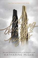 The Dazzling Heights af Katharine Mcgee
