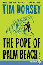 The Pope of Palm Beach (Serge Storms)