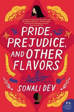 Pride, Prejudice, and Other Flavors