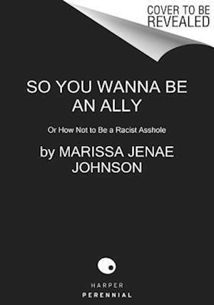 So You Wanna Be an Ally