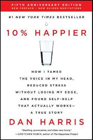 10% Happier Revised Edition