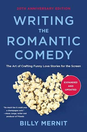 Writing the Romantic Comedy, Expanded and Updated Edition