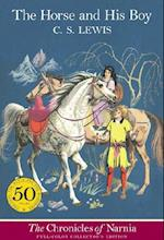 The Horse and His Boy (The Chronicles of Narnia, nr. 3)