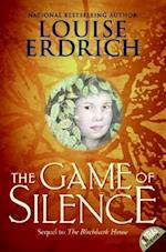 The Game of Silence af Louise Erdrich
