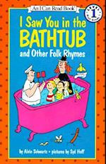 I Saw You in the Bathtub (I Can Read Books: Level 1)