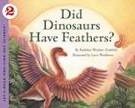 Did Dinosaurs Have Feathers? (Let's-Read-and-Find-Out Science Books)