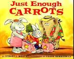 Just Enough Carrots (Mathstart)