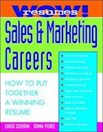 Wow! Resumes for Sales and Marketing Careers (Wow Resumes)