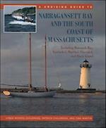 A Cruising Guide to Narragansett Bay and the South Coast of Massachusetts: Including Buzzard's Bay, Nantucket, Martha's Vineyard, and Block Island (International Marine RMP)