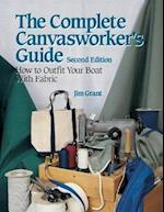 The Complete Canvasworker's Guide: How to Outfit Your Boat Using Natural or Synthetic Cloth (International Marine RMP)
