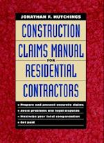 Construction Claims Manual for Residential Contractors