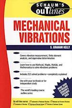 Schaum's Outline of Mechanical Vibrations (Schaum's Outline Series)