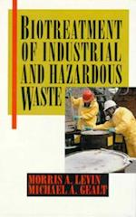 Biotreatment of Industrial and Hazardous Wastes