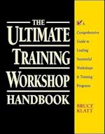 The Ultimate Training Workshop Handbook