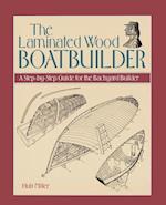 The Laminated Wood Boatbuilder